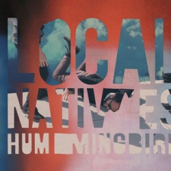 Review: Local Native's Hummingbird