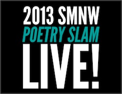2013 SMNW Poetry Slam: Day One Live Blog